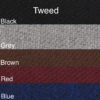Standard Tweed or Mordura Colors